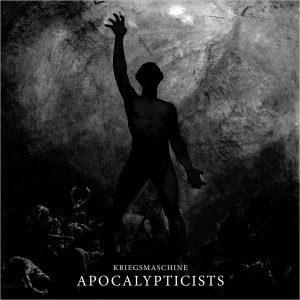 Kriegsmaschine – Apocalypticists