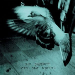 Vic Chesnutt – Everything I Say