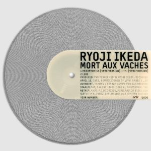 Ryoji Ikeda – Mort Aux Vaches