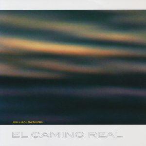 William Basinski – El Camino Real