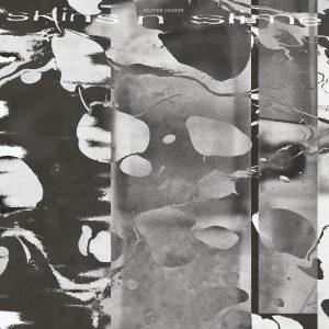 Oliver Coates – skins n slime