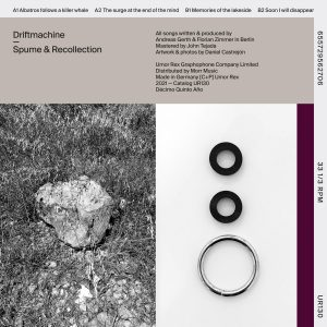 Driftmachine – Spume & Recollection