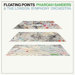 Floating Points, Pharoah Sanders & The London Symphony Orchestra